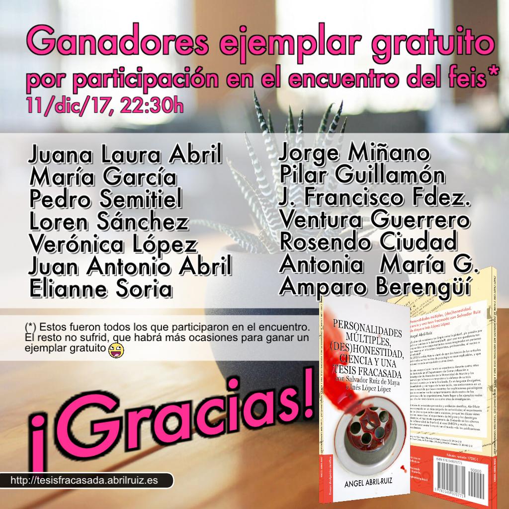 Ganadores de un ejemplar dedicado/firmado de «...y una tesis fracasada con Salvador Ruiz de Maya e Inés López López»