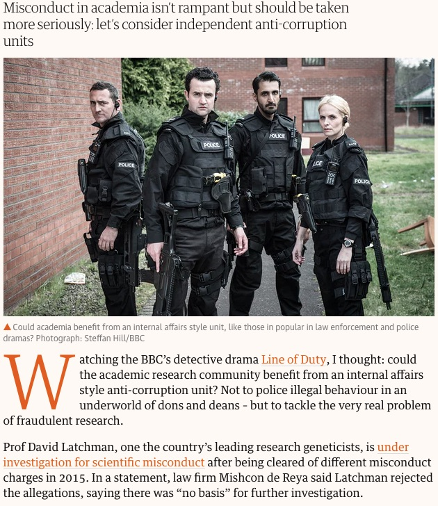 Pincha para leer el artículo completo... Could academia benefit from an internal affairs style unit, like those in popular in law enforcement and police dramas? Photograph: Steffan Hill/BBC